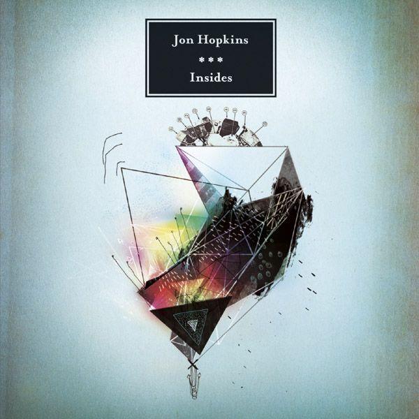 Jon Hopkins - Insides 2009 (IDM, Ambient, Downtempo, Modern