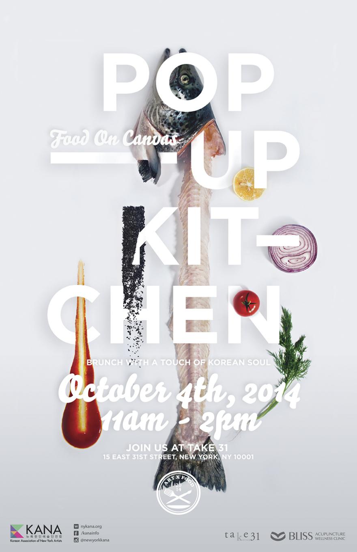 Pop Up Kitchen Food On Canvas By Soojin Park Event Poster Inspiration Food Poster Design Restaurant Poster