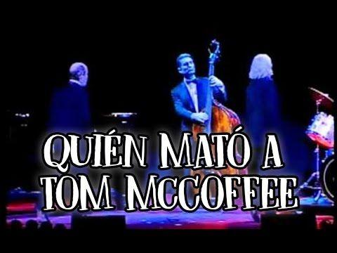 """Lo mejor de """"Quién mató a Tom McCoffee"""""""