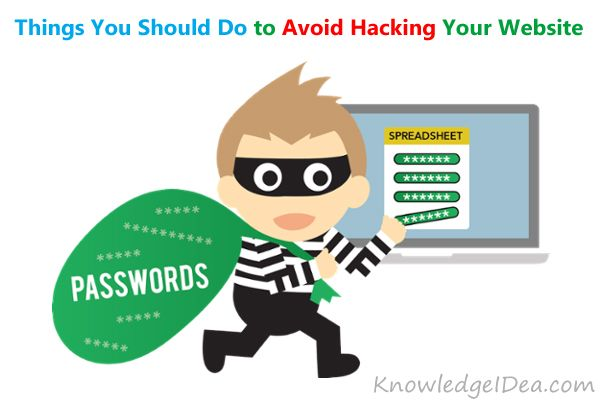 Things You Should Do to Avoid Hacking Your Website.