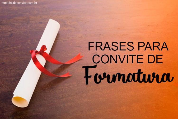25 Frases Para Convite De Formatura Continue Vendo