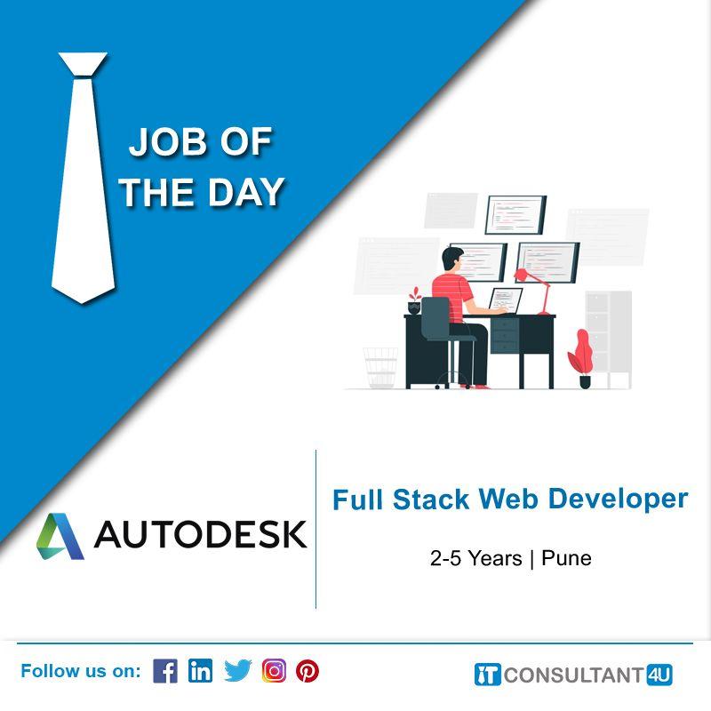 Autodesk Is Hiring Fullstack Webdeveloper Itconsultant4u In 2020 Help Finding A Job Software Engineer Job Posting