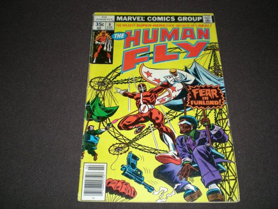 Marvel, The Human Fly #6, Fear in Funland!, Marvel Comics, Feb 1978. Written by Bill Mantlo. Art Frank Robbins and Rod Santiago. Cover by Frank  $ 1.75