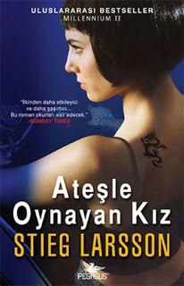 Kitabın Adı: Ateşle Oynayan Kız Millennium Serisi 2   Yazar: Stieg Larsson   Baskı Tarihi: Ağusto...