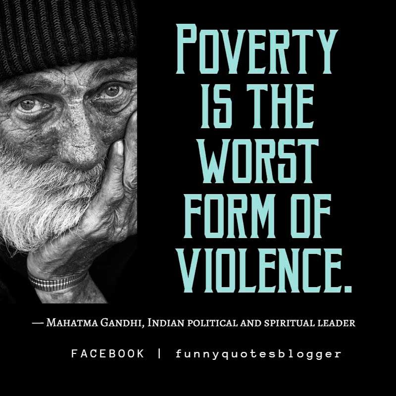 Poverty Quotes W O R D S Poverty Quotes Poor People Quotes