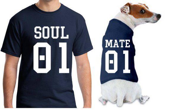 5b7d73c19 soul mate shirts, soul mate t shirt, matching owner dog, dog dad gift, dog  dad shirt, dog owner gift