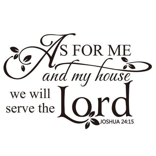 Cheap Scripture Wall Decals, Buy Quality Bible Quotes Directly From China  Wall Quotes Suppliers: As For Me And My House, We Will Serve The Lord.