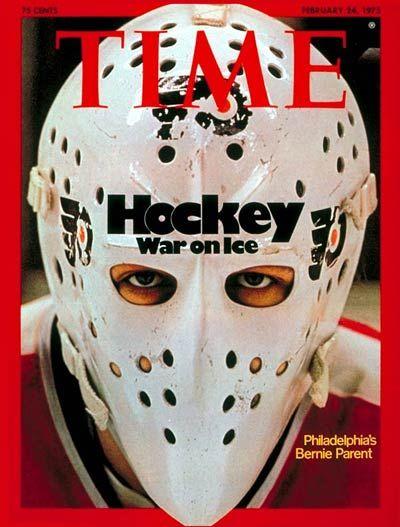 Bernie Parent Cover Of Time Magazine Philadelphia Flyers Hockey Hockey Goalie Flyers Hockey