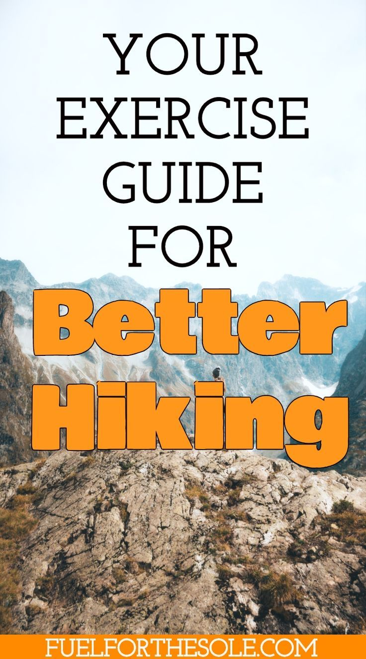 Hiking Training Basics: How to Train For Backpacking and Thru Hikes - Fuel For The Sole Travel, Outdoor & Adventure #workoutplan