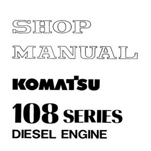 Komatsu 108 Series Diesel Engine Service Repair Shop