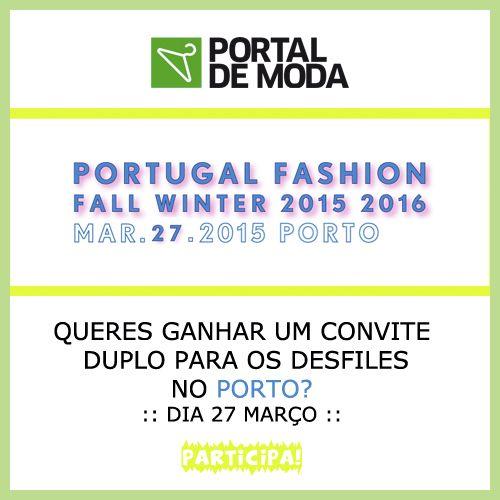 Já tens o teu convite duplo para o Portugal Fashion? Nós oferecemos! Para qualquer dia e qualquer desfile. Tudo em: www.facebook.com/portaldemoda