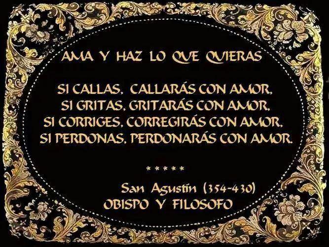 Ama Y Haz Lo Que Quieras Frases De San Agustín Frases De