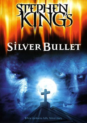 Silver Bullet 1985 I Love Love Love This Movie I M Watchin It
