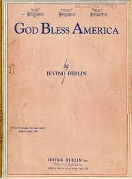"""God Bless America"" was composed by  Jewish songwriter, Irving Berlin, in 1938. Berlin's original name was Israel Baline, and he was born in Eastern Russia in 1888."