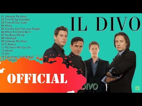 Il Divo Greatest Hits Il Divo English Songs Il Divo Playlist Hd Youtube