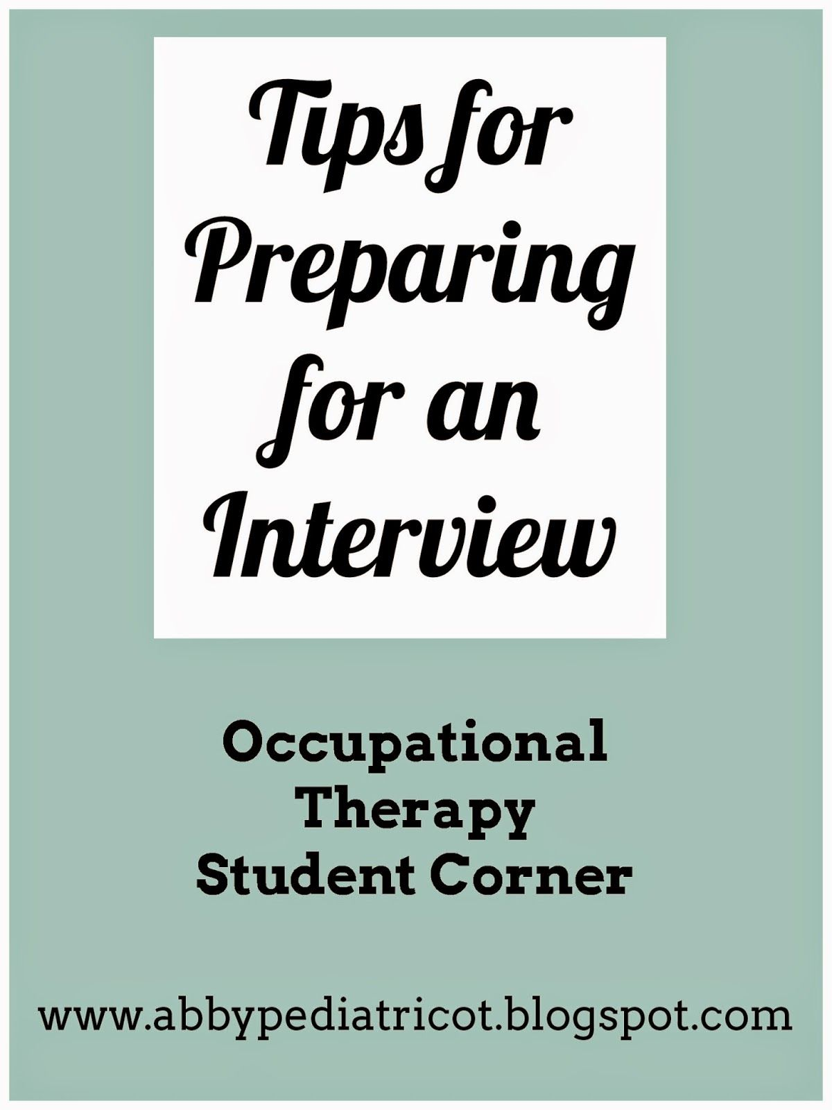 Ot Cafe Ot Student Corner Preparing For An Interview Ocupational Therapy Occupational Therapy Assistant Occupational Therapy Schools