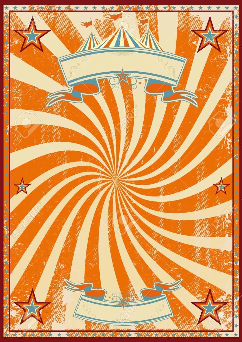 An orange vintage circus background with a vortex for a for Circus posters free