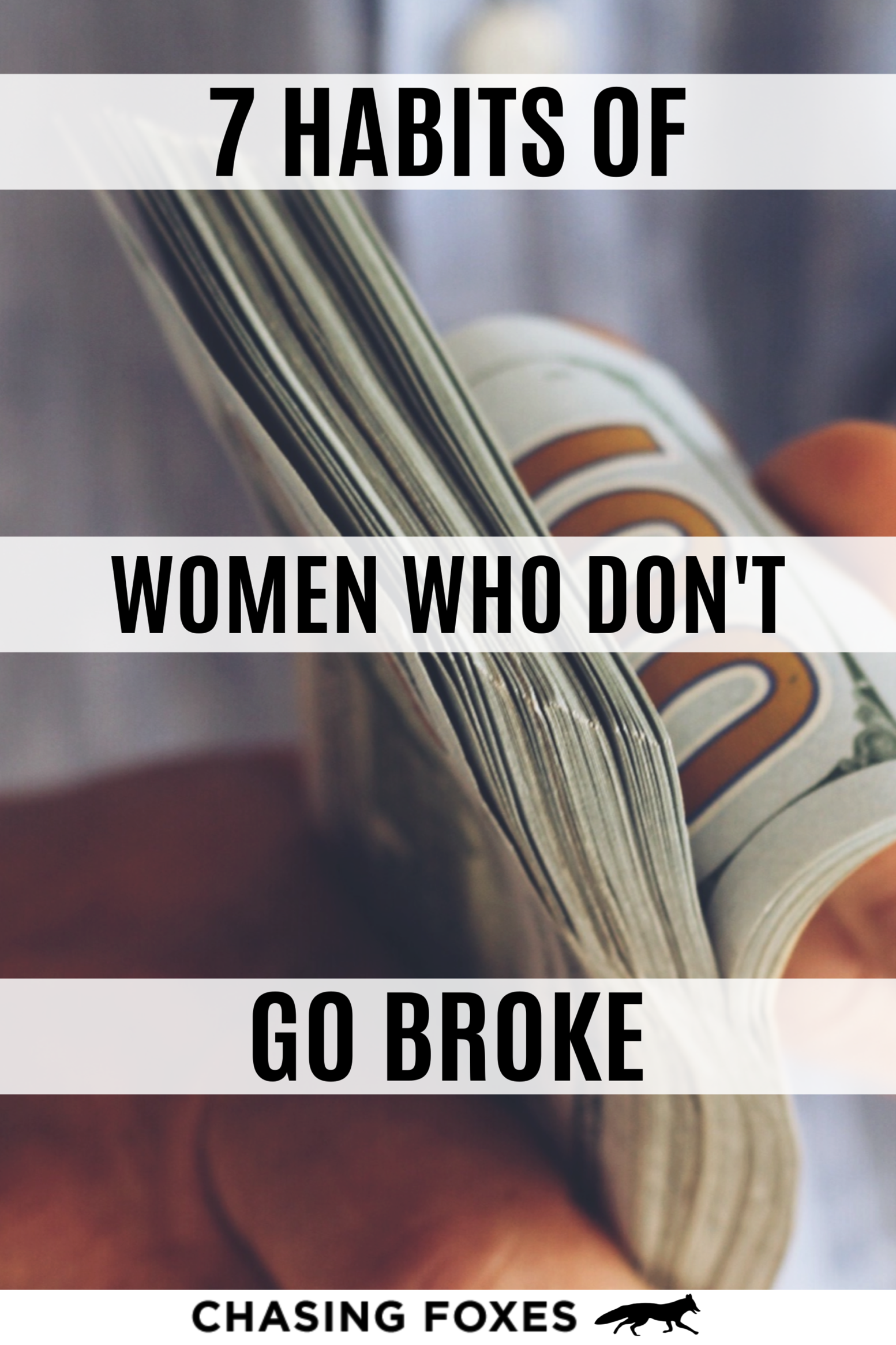 7 Money Habits Of Women Who Never Go Broke In
