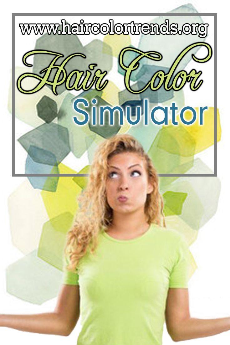 Hair Color Simulator Health Stuff Pinterest Hair Color