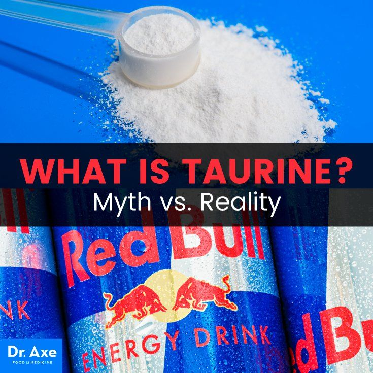 What Is Taurine? Separating Myth From Reality (With Images