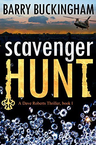 Scavenger Hunt (Dave Roberts thriller Book 1) Kindle Edition by