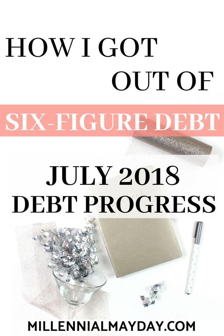 July 2018 Debt Progress Out Of SixFigure Debt Paying