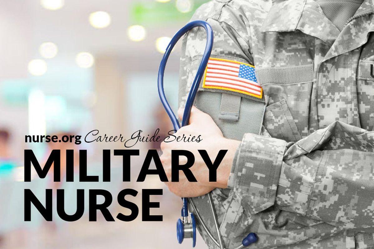 Military Nurse Career Guide Military nurses, Nursing