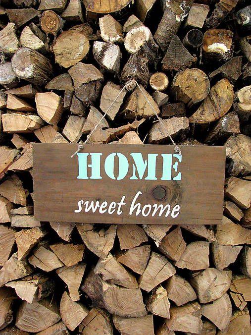 HaM / HOME sweet home - DOMOV sladký domov Drevená tabuľka - wooden table