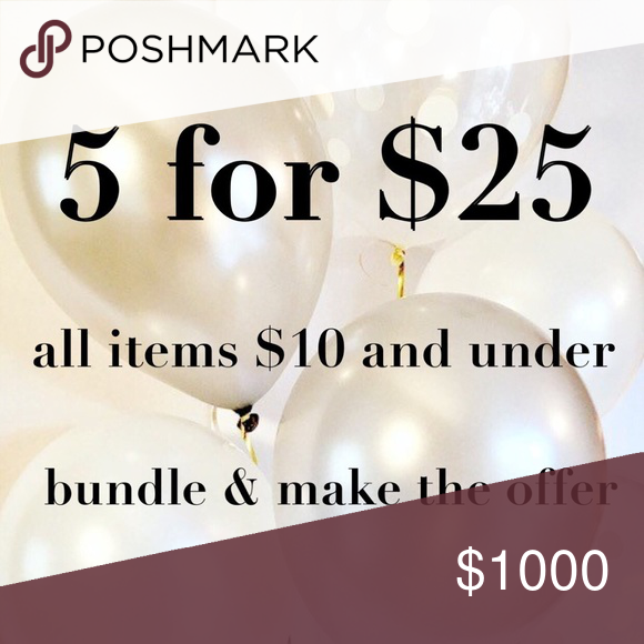 5 for $25 bundle sale !!!
