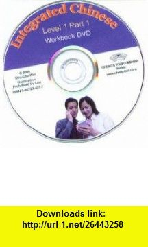 Integrated chinese level 1 part 1 workbook dvd english and chinese integrated chinese level 1 part 1 workbook dvd english and chinese edition fandeluxe Image collections