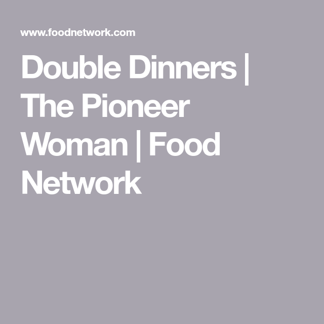 Double Dinners | The Pioneer Woman | Food Network #pioneerwomannachocheesecasserole