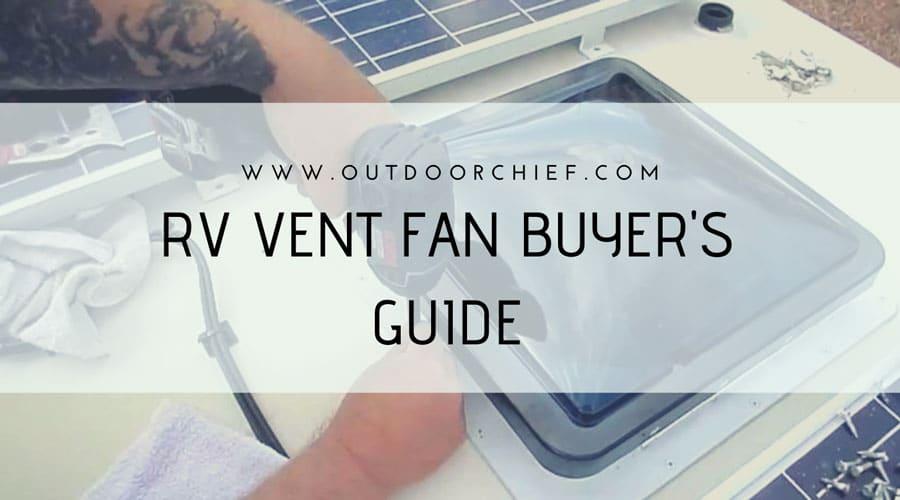 Best Rv Vent Fan For The Money In 2019 Top 7 Reviews Fan Vent Vented Ceiling Vent Fan