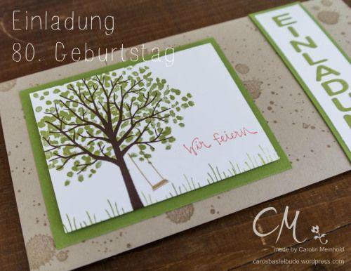 Einladungskarte 80. Geburtstag Mit Dem Set Baum Der Freundschaft  #CarosBastelbude #StampinUp #Geburtstag