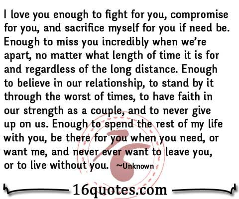 I Love You Enough To Fight For Youenough To Miss You No Matter