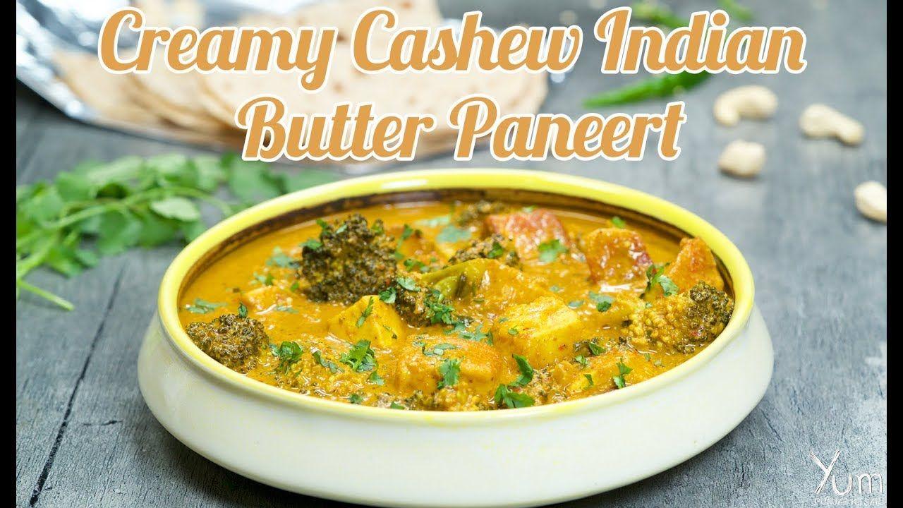 Creamy cashew indian butter paneer creamy cashew indian