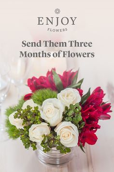 Need 'giftspiration'? You can't go wrong with flowers. Send them the gift that keeps on giving with an Enjoy Flowers 3 month subscription.