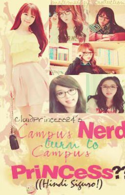 Campus Nerd To Campus Princess (Published) - Chapter 74 | Soft Copy
