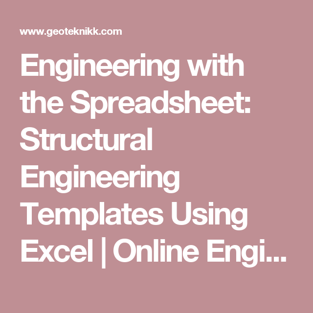 Engineering With The Spreadsheet Structural Engineering Templates
