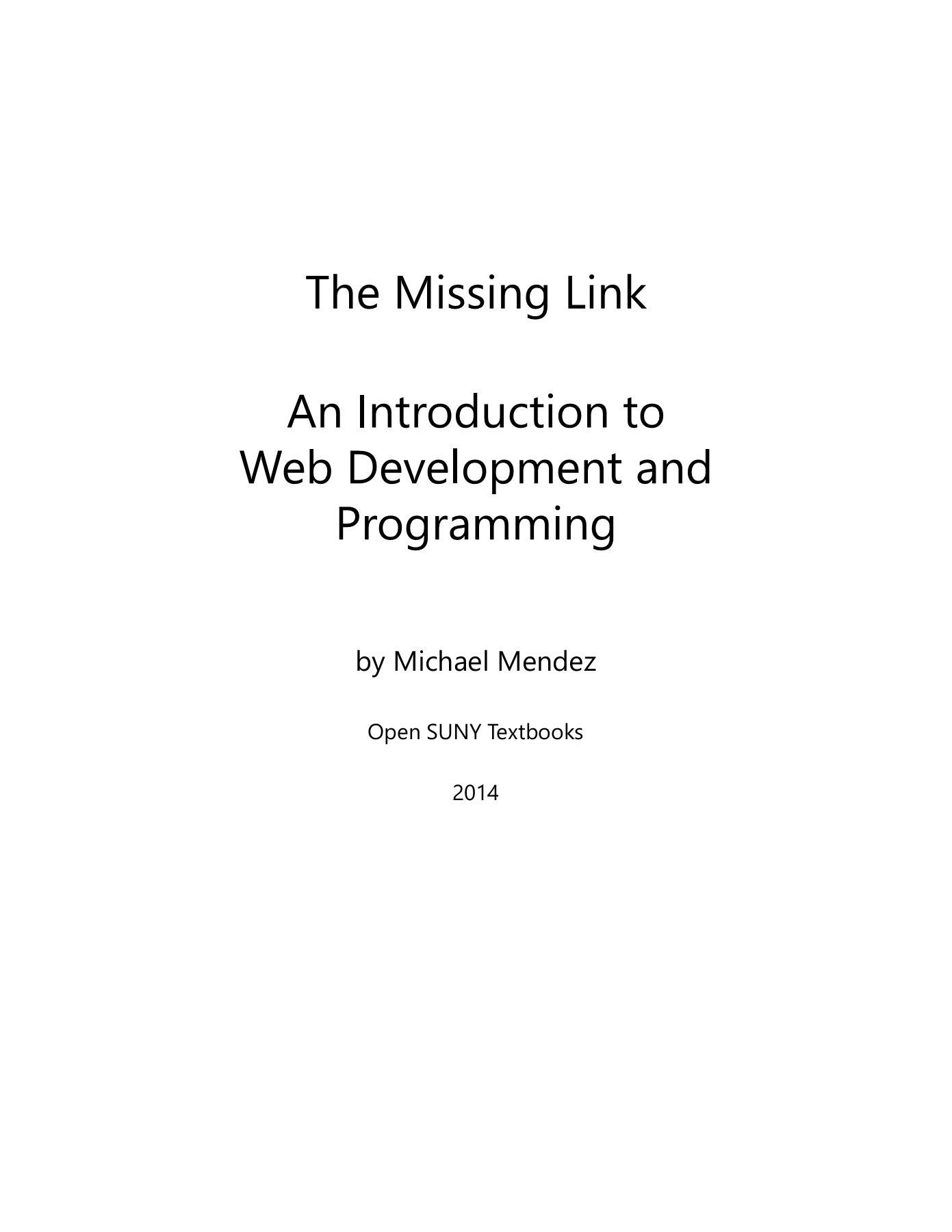 The Missing Link An Introduction To Web Development And