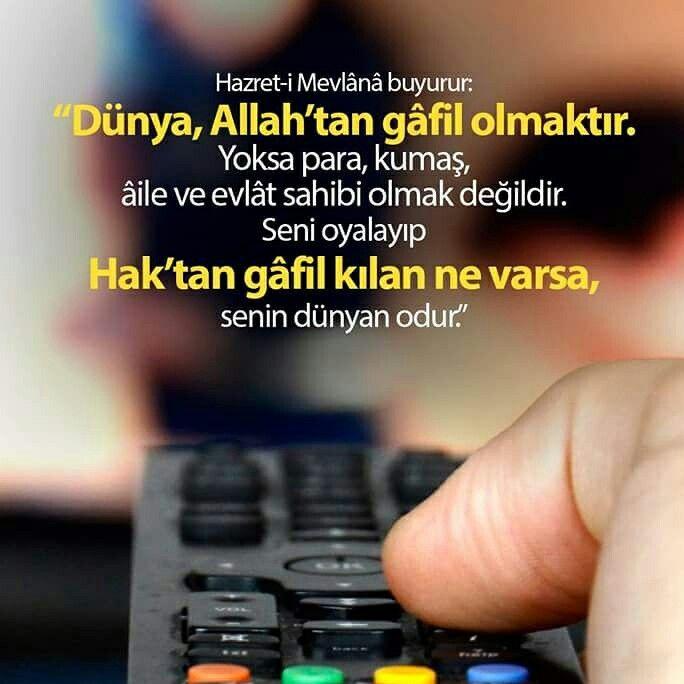 Gafil Olma Gafil Olma Dunya Mevlana Hzmevlana Para Kumas Aile Sozler Islam Musluman Turkiye Ilmisuffa Islam Guzel Soz Musluman