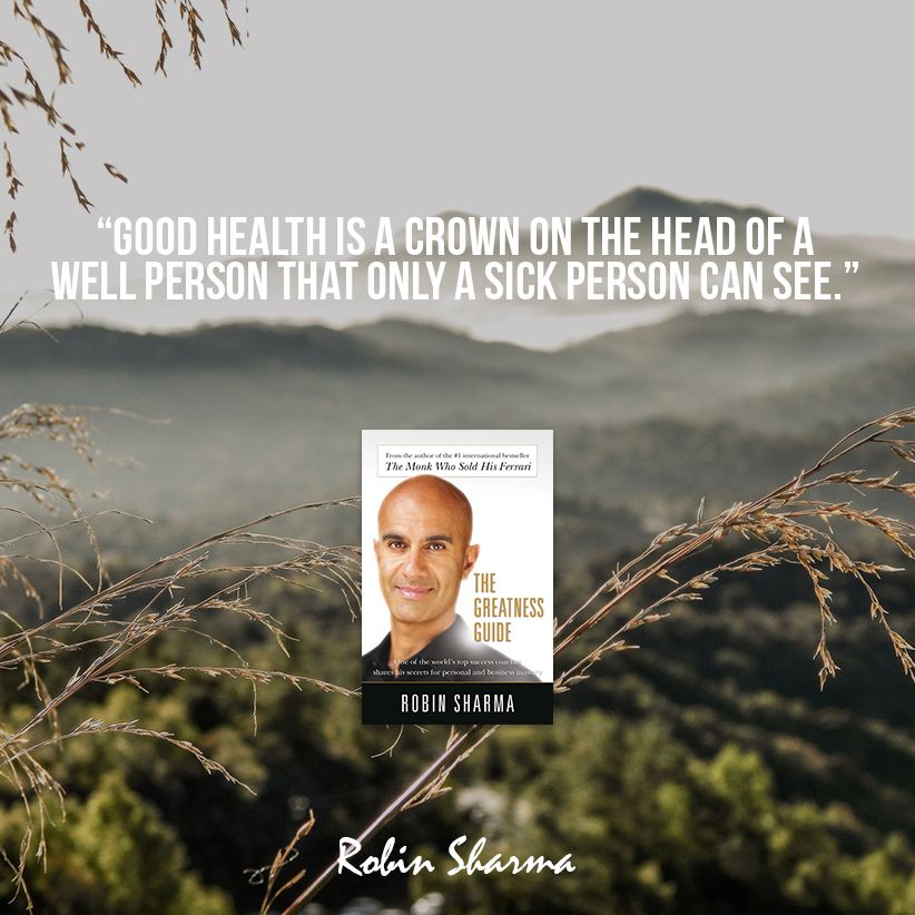 Good Health Is A Crown On The Head Of A Well Person That Only A Sick Person Can See The Greatness Guide Greatful Book Quotes Discipleship