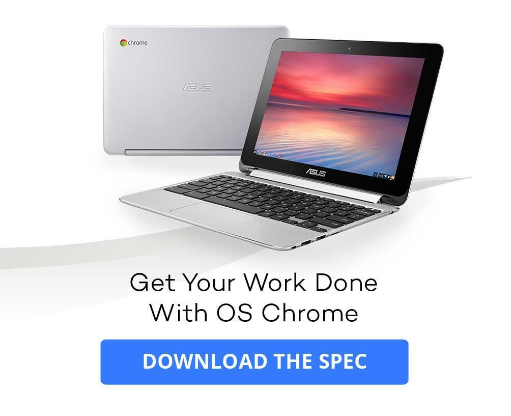 Chromebook is a powerful cloud device running a Chrome