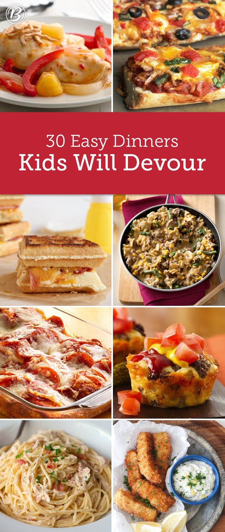 30 Easy Dinners Kids Will Devour Kid Friendly Meals Baby Food Recipes Family Meals