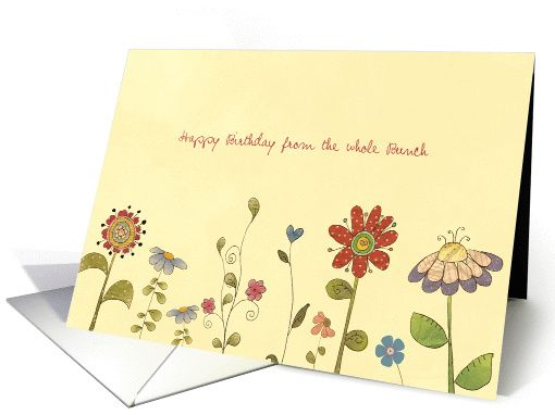 Happy birthday from the whole bunch little flowers card happy birthday from the whole bunch little flowers card personalize any greeting card for no additional cost cards are shipped the next business day reheart Gallery