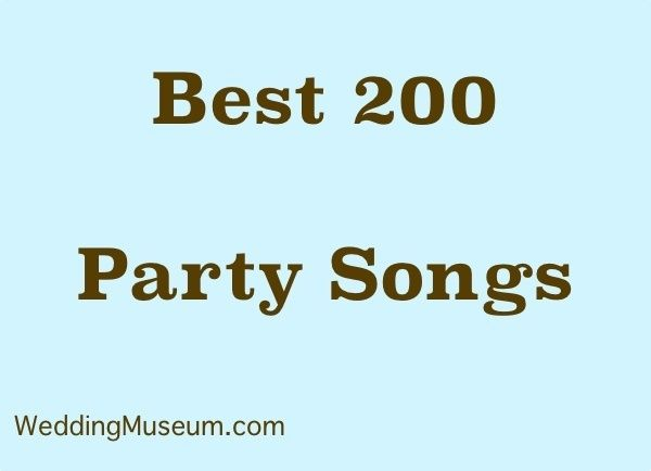 The 200 Best Party Songs for Weddings, 2018 | Party songs, Reception ...