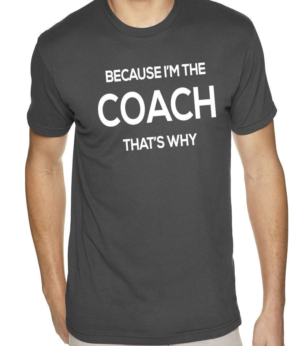 Coach Tshirt Because I M The Coach Gift For Coaching Men Women Soccer Football Volleyball Swim Track Dance Shirt T Shirt Womens Soccer Coach Shirts Balls Shirt