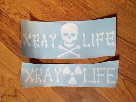 Xray tech radiology life decal | xray! | Rad tech