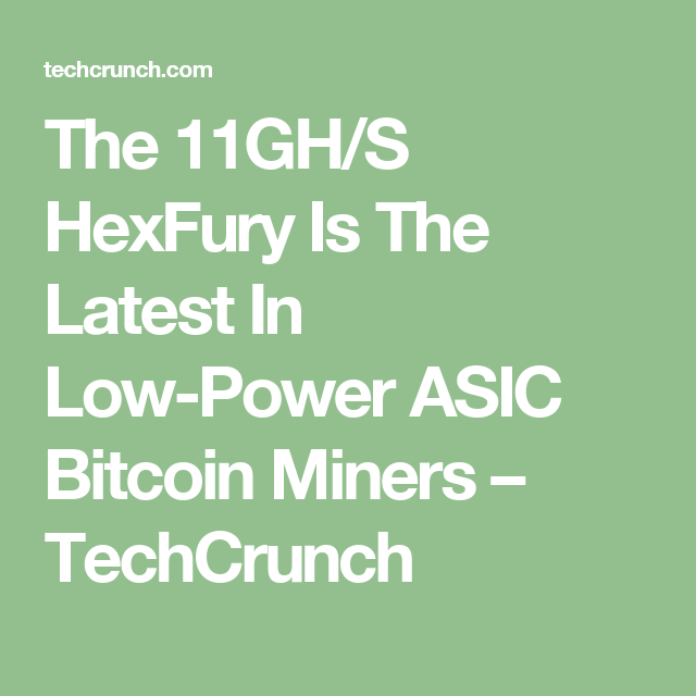 The 11ghs hexfury is the latest in low power asic bitcoin miners the 11ghs hexfury is the latest in low power asic bitcoin miners ccuart Images