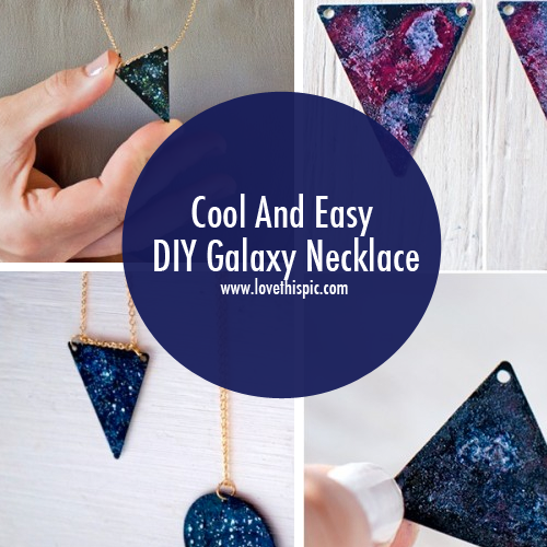 Cool and easy diy galaxy necklace diy galaxy cool and easy diy galaxy necklace jewelry necklace galaxy diy craft diy crafts do it yourself solutioingenieria Images
