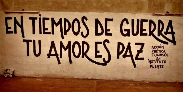 Letras Paredes Frases Amor Vida Paz Accion Poetica Luna